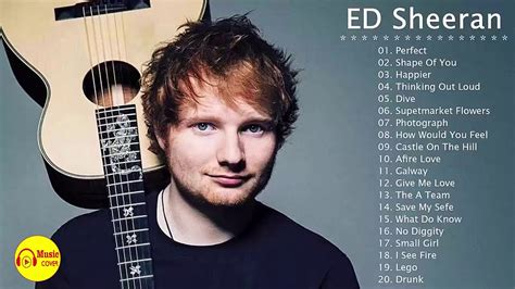 Ed Sheeran Greatest Hits 2018  Best Of Ed Sheeran Youtube