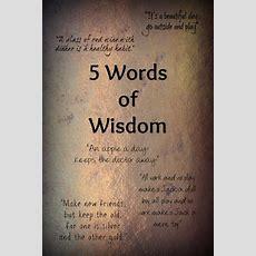 5 Words Of Wisdom
