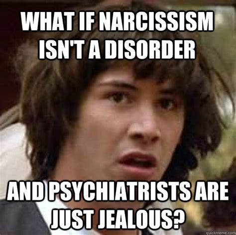 Narcissist Memes - laughing at the narcs lucky otters haven