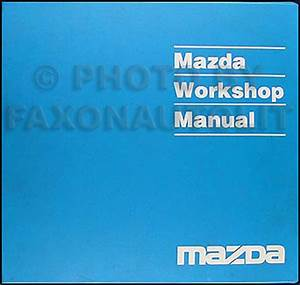 1997 Mazda B2300 B3000 B4000 Pickup Truck Shop Manual