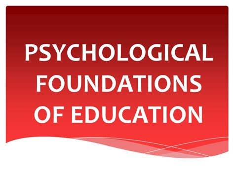 psychological foundations  education
