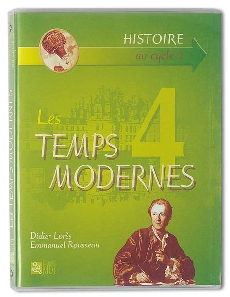 librairie les temps modernes livre les temps modernes lores didier mdi histoire