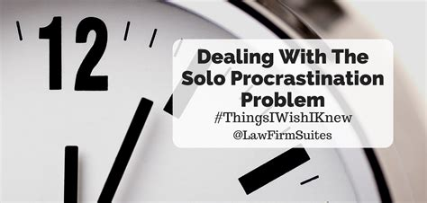 Dealing With The Solo Procrastination Problem  Law Firm. Ca Real Estate License Search. Universities In Connecticut Bp In Australia. Addiction Recovery Resources. Scan For Devices On Network How To Get Thick. Comic Book Layout Software Total Dog Training. Government Travel Agencies Nyc Carpet Stores. Current Interest Rate Home Loan. Performance Self Assessment Sample