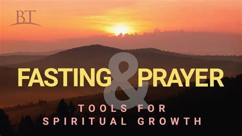 fasting  prayer tools  spiritual growth united