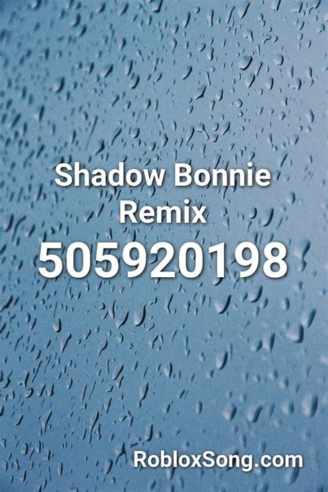 shadow bonnie remix roblox id roblox  codes
