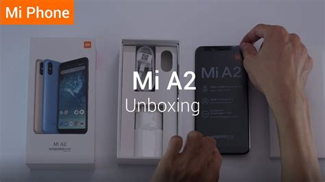 mi a2 unboxing the new android one youtube