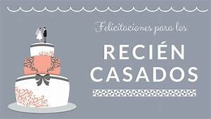 Mensaje HERMOSO de felicitacion para recien casados Dedicatorias para bodas YouTube