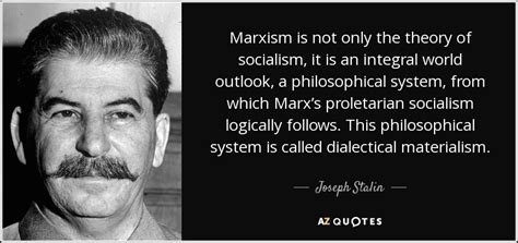 joseph stalin quote marxism     theory
