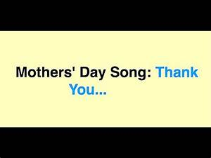 Mothers' Day Song: Thank You... - YouTube