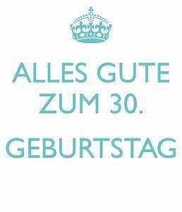 30 Dinge Zum 30 Geburtstag : alles gute zum 30 geburtstag poster nadia keep calm o matic ~ Sanjose-hotels-ca.com Haus und Dekorationen
