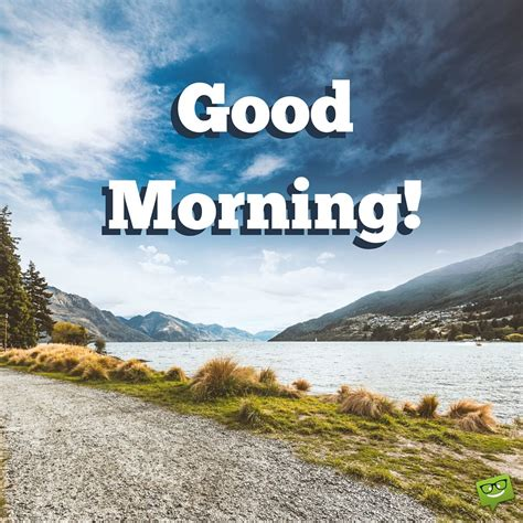 A New Day Starts!  Good Morning Pics