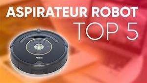 Meilleur Aspirateur Robot 2017 : top5 meilleur aspirateur robot 2018 youtube ~ Dallasstarsshop.com Idées de Décoration