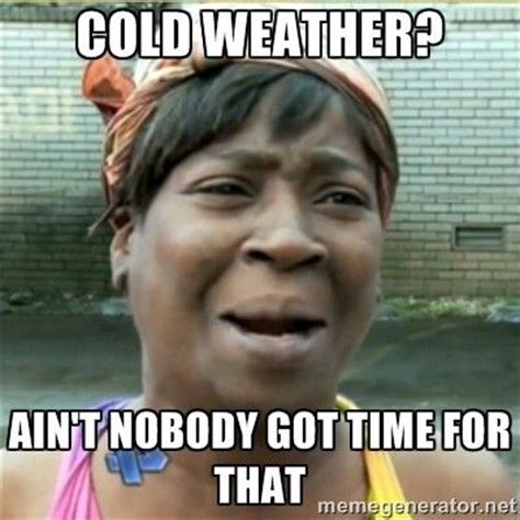 Sugar Brown Meme - cold weather sugar brown memes pinterest