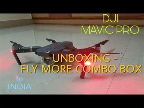 hindi dji mavic pro  india unboxing fly  combo box