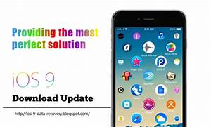 iOS Data System Recovery: iOS 9 Began To Push The Official ...