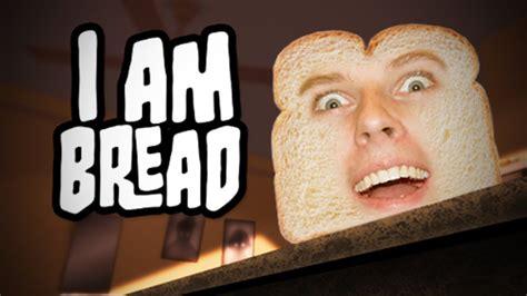MinŲ Laukas  I Am Bread #1 Youtube