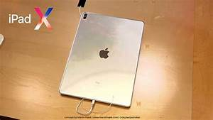 The Concept Ipad X Features A Combination Of Iphone X And