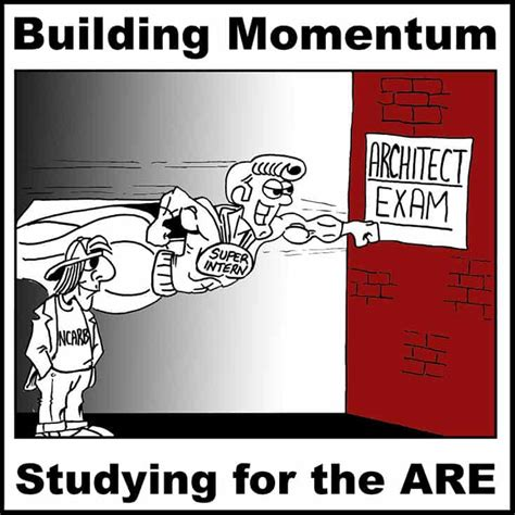 Building Momentum Studying For The Architect Exam