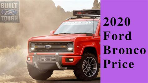 latest car news  ford bronco price youtube