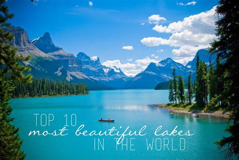 Best Beutiful Top 10 Most Beautiful Lakes In The World Flying The Nest