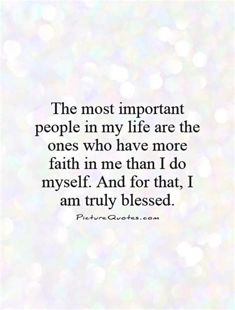 You Most Important Person My Life Quotes