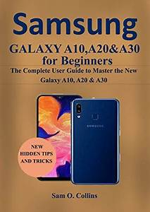 Download Samsung Galaxy A10  A20  U0026 A30 For Beginners  The