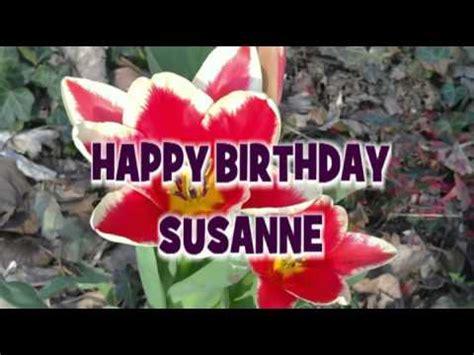 happy birthday susanne geburtstagsgruesse