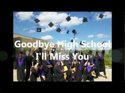 Graduation Song  Goodbye High School By Kaitee Dal Pra
