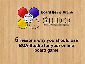 5 reasons why you should use BGA Studio for your online ...