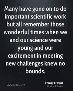 Sydney Brenner ... Scientific Work Quotes