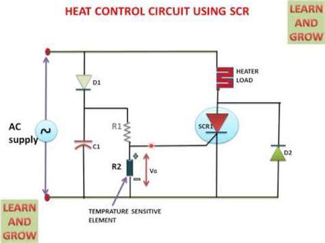 Heat Control Circuit Using Scr Learn Grow Youtube