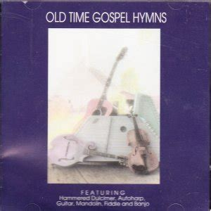 Various Artists  Old Time Gospel Hymns  Amazoncom Music