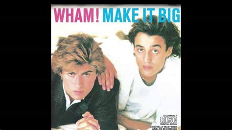 wham all she wants wham everything she wants 1984 r b slow jam youtube