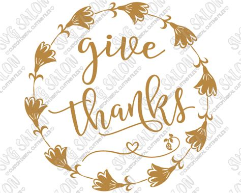 118 best thanksgiving ✅ free vector download for commercial use in ai, eps, cdr, svg vector illustration graphic art design format.thanksgiving dinner, thanksgiving background, turkey, thanksgiving turkey, halloween, christmas, happy almost files can be used for commercial. Give Thanks Thanksgiving Cut File in SVG, EPS, DXF, JPEG ...