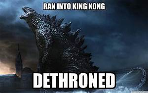 Godzilla Meme Godzilla Meme 2 by Letsplay332