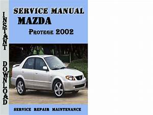Free Download To Repair A 2002 Mazda Millenia