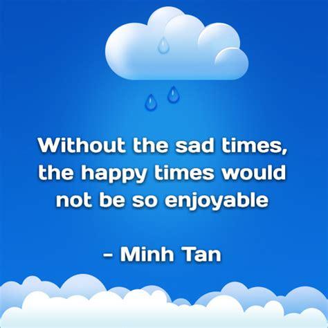 sad happy times quote digital citizen
