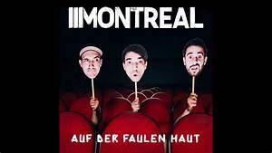 Sekundenkleber Auf Der Haut : montreal auf der faulen haut youtube ~ A.2002-acura-tl-radio.info Haus und Dekorationen