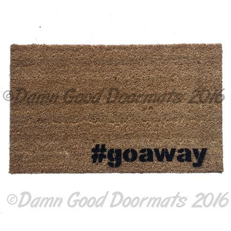 Rude Doormats by Goaway Rude Doormat Doormats