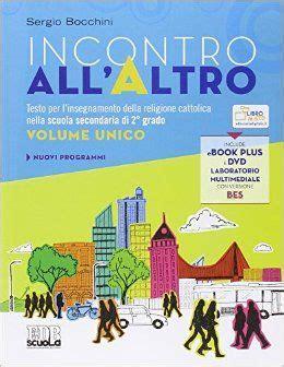 Libreria Scientifica Ferrara by Incontro All Altro Bocchini Libri Di Varia