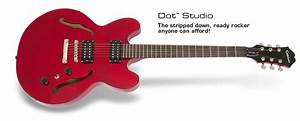 Impresiones De Una Epiphone Dot Studio   Reviews De