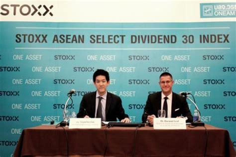 ลงทุนในตลาดอาเซียน ผ่าน STOXX ASEAN Select Dividend 30 ...
