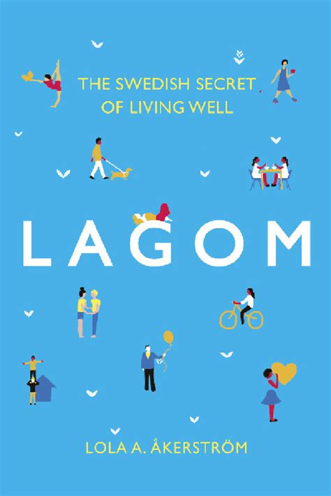 0008260109 lagom the swedish art of how to reduce stress in your life the lagom way