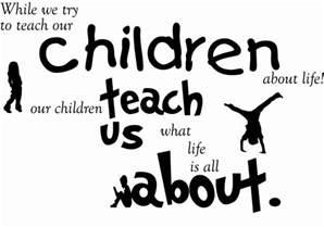 children quotes children sayings children picture quotes