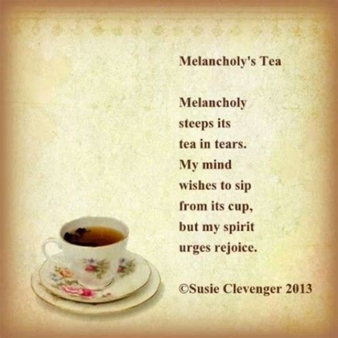 Tea Poems And Quotes Quotesgram. Kitchen Bar Chicago. Kitchen Rugs Half Circle. Kitchen Backsplash Ideas Modern. Distressed Kitchen Signs. Dream Kitchen Contest 2014. Kitchen Door Laminate Repair. Kitchen Extension Ideas For Semi Detached Houses. Kitchen Layout Challenges