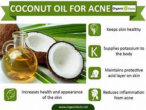 How Does Coconut Oil Help in Acne Treatment | Organic Facts