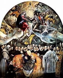 El Greco. Burial of the Conde de Orgaz. | A R C H I T E C ...