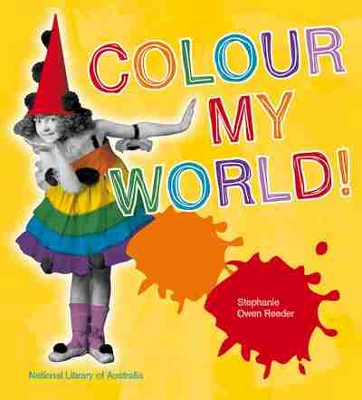 what color is my world colour my world newsouth books