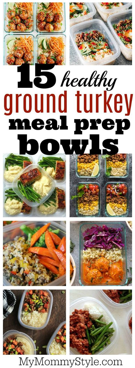 15 healthy ground turkey meal prep bowls my mommy style