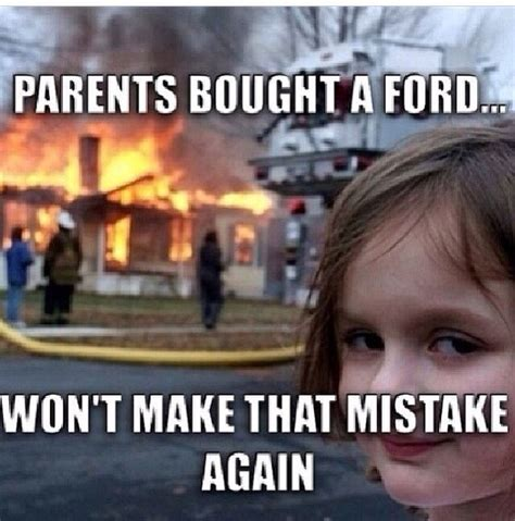 Ford Sucks Meme - ford vs chevy jokes view full size demotivational posters pinterest chevy parents and cases